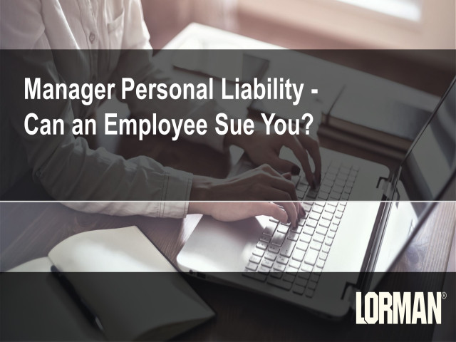 Manager Personal Liability - Can an Employee Sue You?
