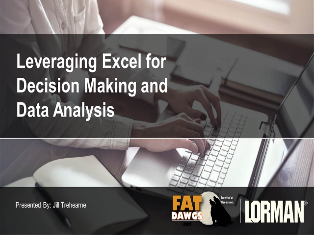 Leveraging Excel for Decision Making and Data Analysis