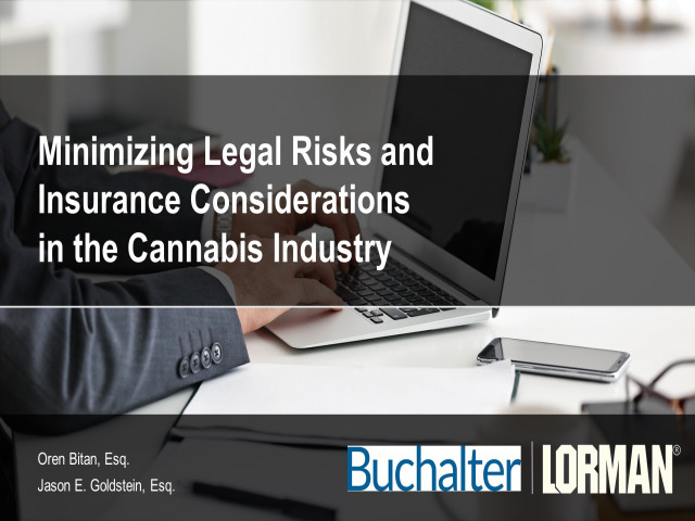 Minimizing Legal Risks and Insurance Considerations in the Cannabis Industry