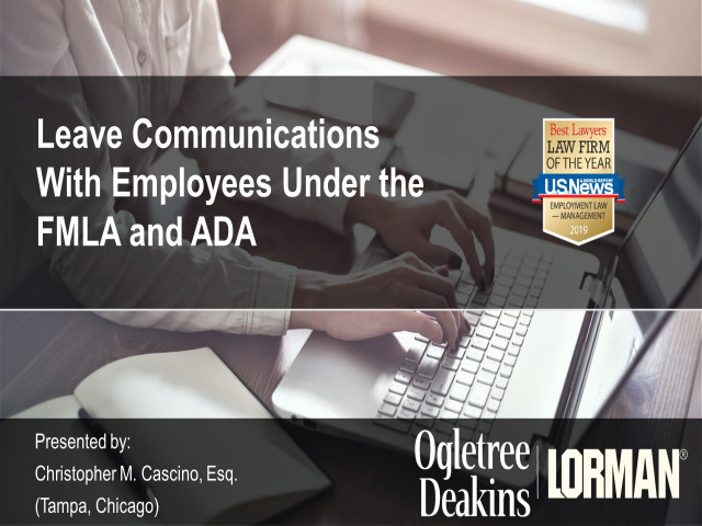 Untangling the Web: Leave Communications With Employees Under the FMLA and ADA