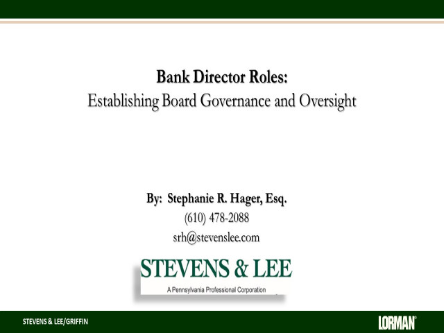 Bank Director Roles: Establishing Board Governance and Oversight