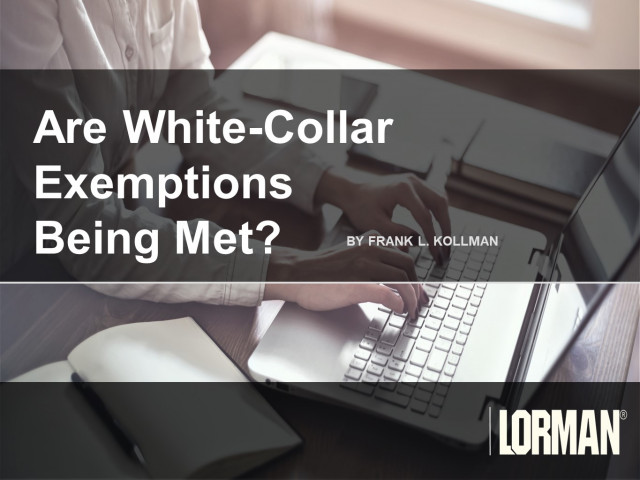 Are White Collar Exemptions Being Met?