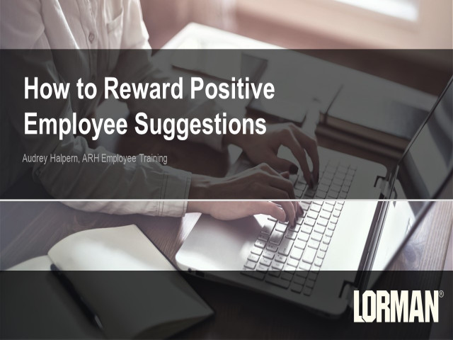 Rewarding and Recognizing Achievement and Employee Suggestions