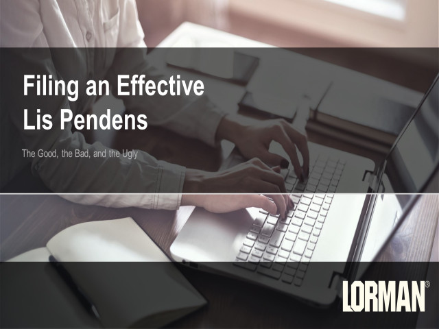 Filing an Effective Lis Pendens