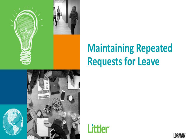 Maintaining Repeated Requests for Leave