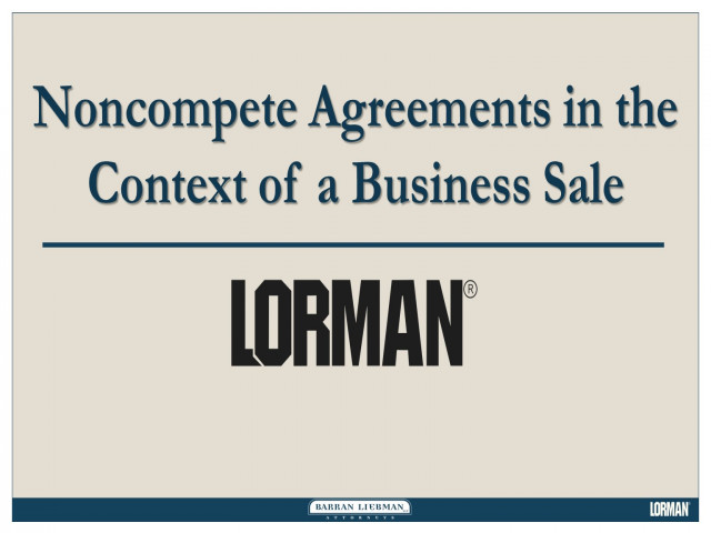 Noncompete Agreements in the Context of a Business Sale