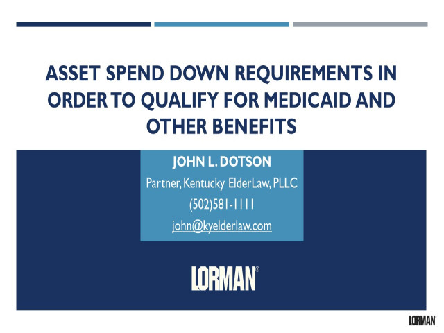 Asset Spend Down Requirements in Order to Qualify for Medicaid and Other Benefits
