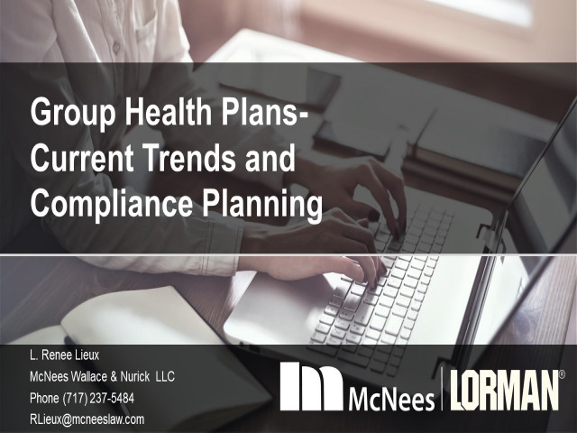 Group Health Plans: Current Trends and Compliance Planning