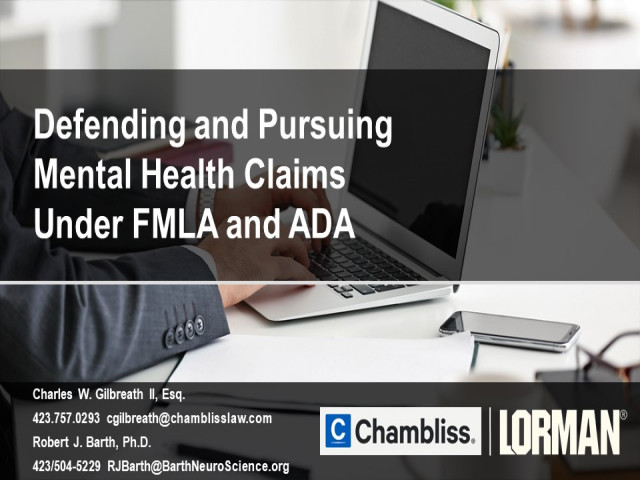 Defending and Pursuing Mental Health Claims Under FMLA and ADA