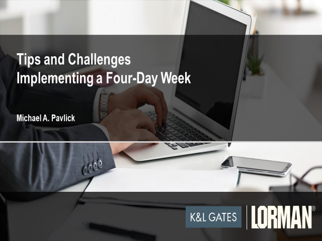 Implementing a Four-Day Workweek: Legal Challenges and Complexities