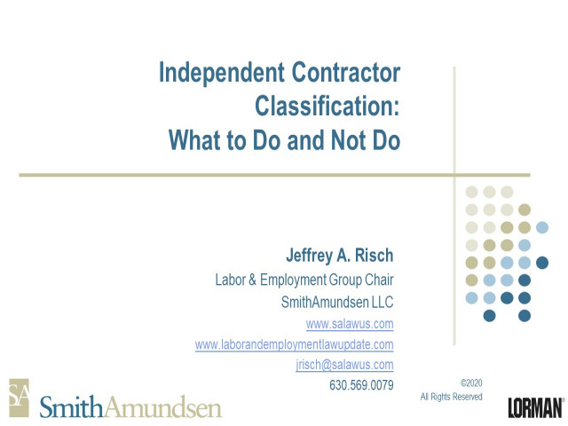 Independent Contractor Classification: What to Do and Not Do