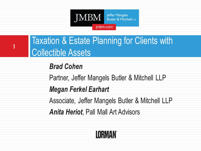 Taxation and Estate Planning for Clients With Collectible Assets