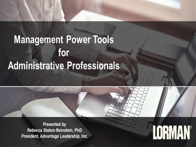 Take It to the Top: Management Power Tools for Administrative Professionals