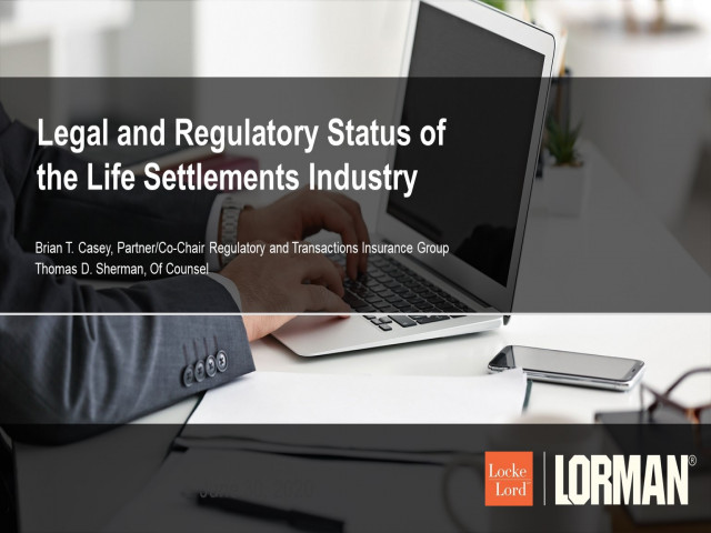 Legal and Regulatory Status of the Life Settlements Industry