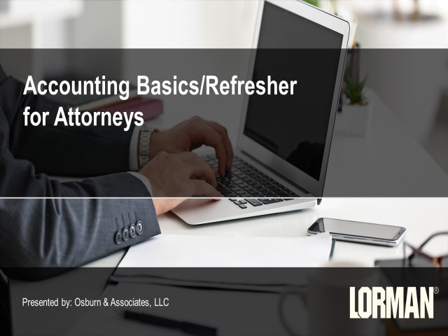 Accounting Basics and Refreshers for Attorneys