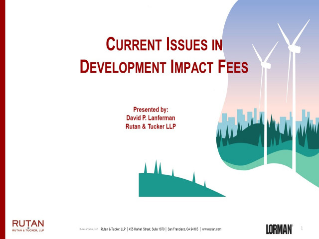 Current Issues in Development Impact Fees