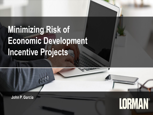 Minimizing Risk in Economic Development Incentive Projects