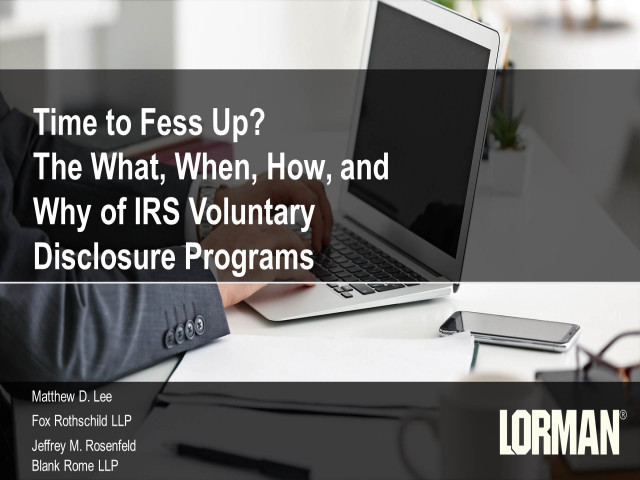 Time to Fess Up? The What, When, How, and Why of IRS Voluntary Disclosure Programs