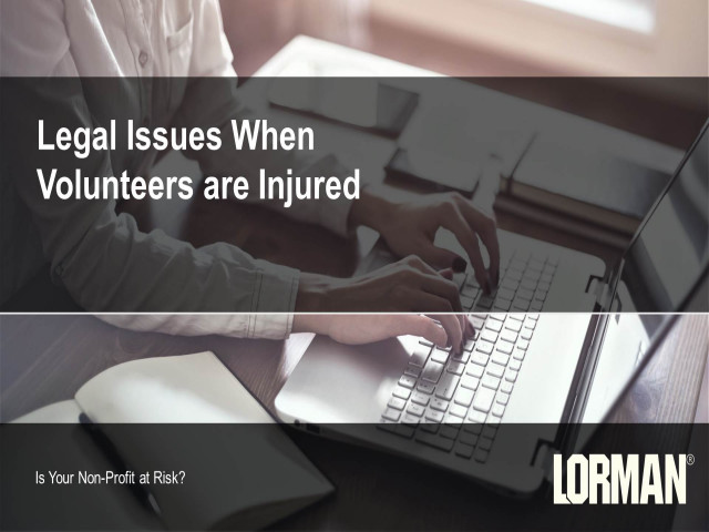Legal Issues When Volunteers Are Injured: Is Your Nonprofit at Risk?