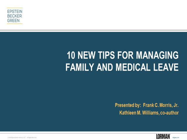 10 New Tips for Managing FMLA Leave