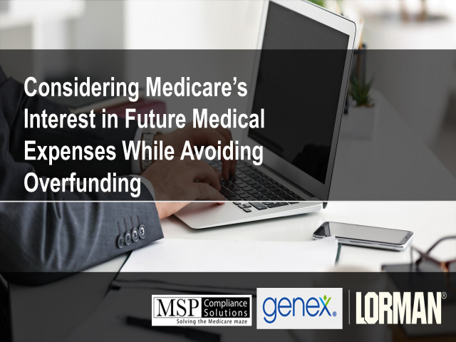 Considering Medicare's Interest in Future Medical Expenses While Avoiding MSA Overfunding
