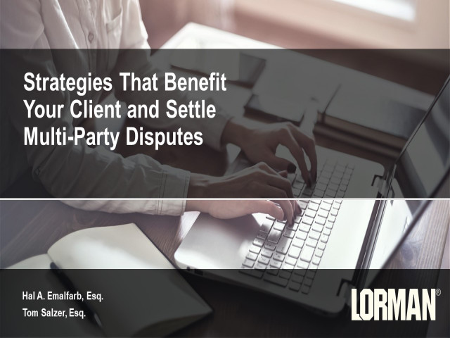 Multiple Party Settlement Negotiation Strategies to Benefit Your Client