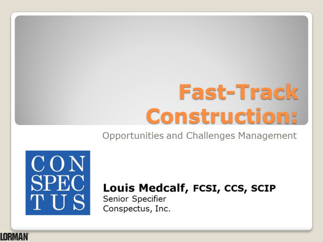 Current Issues and Complexities in Fast-Track Construction Management