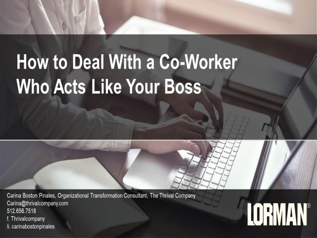 How to Deal With a Co-Worker Who Acts Like Your Boss