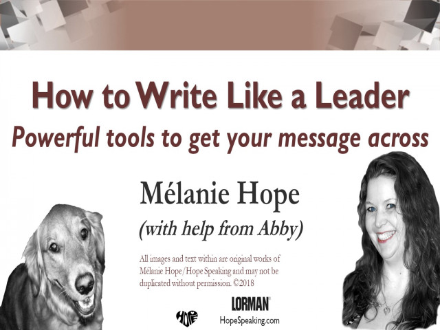 How to Write Like a Leader: Powerful Tools to Get Your Message Across