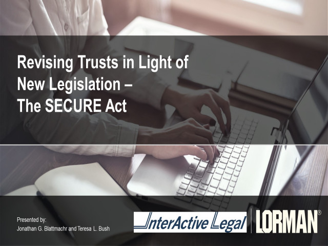 Restructuring Trusts for the New Tax Law: Trusts Under the SECURE Act