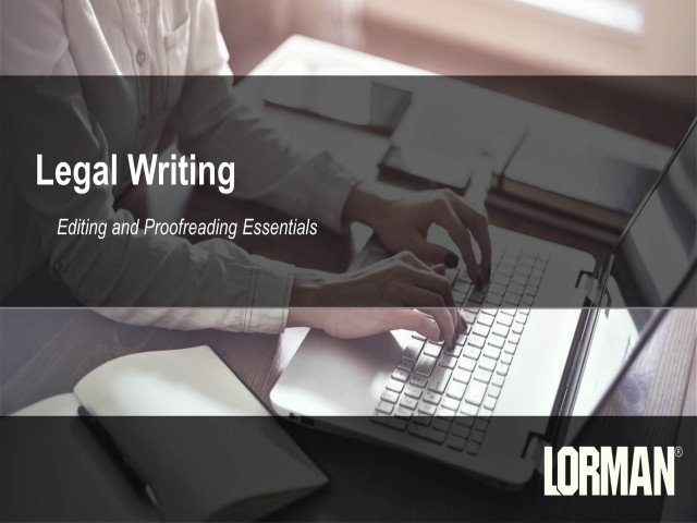 Legal Writing: Editing and Proofreading Essentials