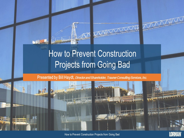 How To Prevent Construction Projects From Going Bad