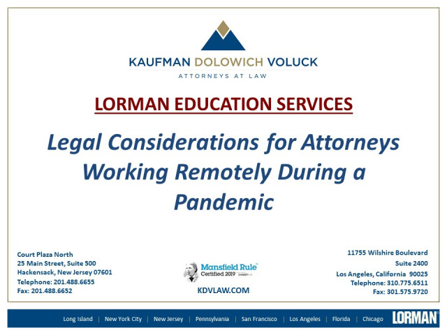 Legal Considerations for Attorneys Working Remotely During a Pandemic