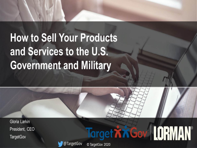 How to Sell Services and Products to the United States Government and Military