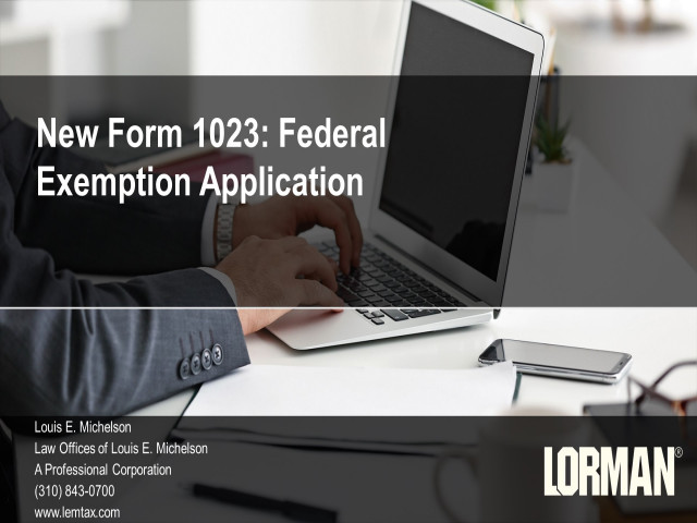 New Form 1023: Federal Exemption Application and Its New Electronic Filing