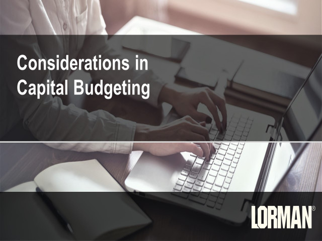 Considerations in Capital Budgeting