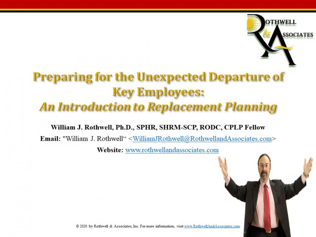 Preparing for the Unexpected Departure of Key Employees: An Introduction to Replacement Planning