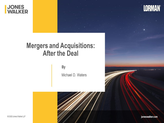 Mergers and Acquisitions: After the Deal