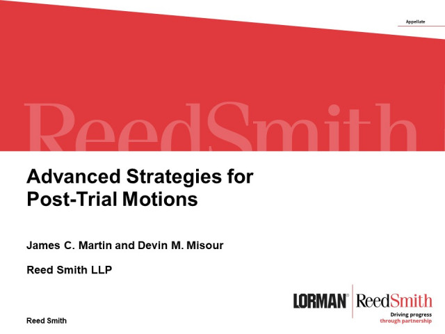 Advanced Strategies for Post-Trial Motions