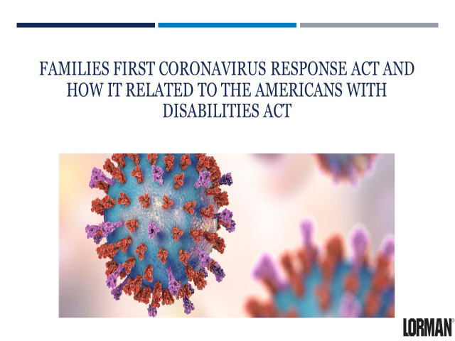 Families First Coronavirus Response Act and How It Relates to the ADA
