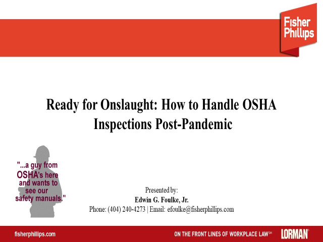 Ready for the Onslaught - How to Handle OSHA Inspections Post-Pandemic