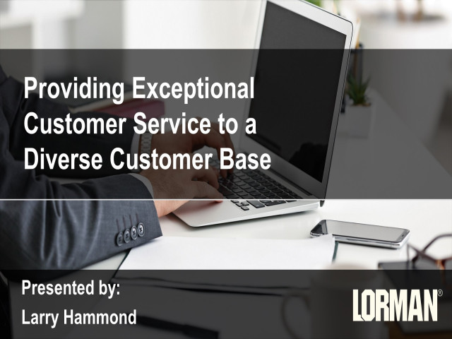 Providing Exceptional Customer Service to a Diverse Customer Base