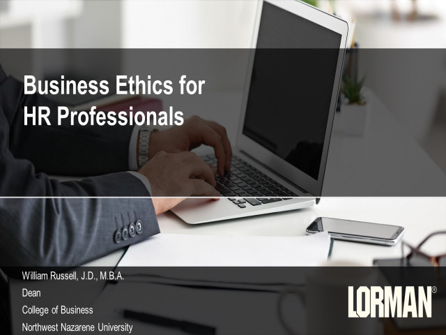 Business Standards Ethics for the HR Professional