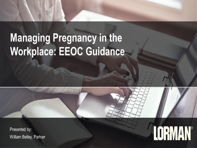 Managing Pregnancy in the Workplace - EEOC Guidance