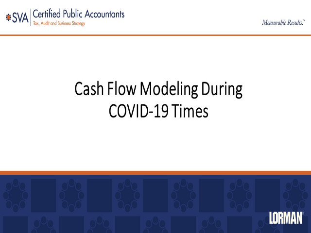 Cash Flow Modeling During COVID-19 and Responsive Solutions in Times of Limited Cash Flow
