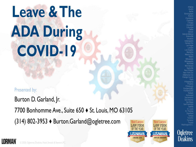 Leave and ADA Update During COVID-19: Overview of Various Leave Laws and the Americans with Disabilities Act