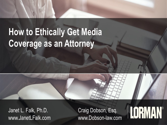 How to Ethically Get Media Coverage as an Attorney