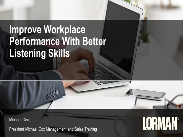 Improve Workplace Performance With Better Listening Skills