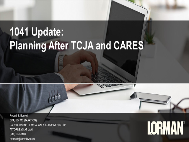 1041 Tax Considerations After CARES and TCJA
