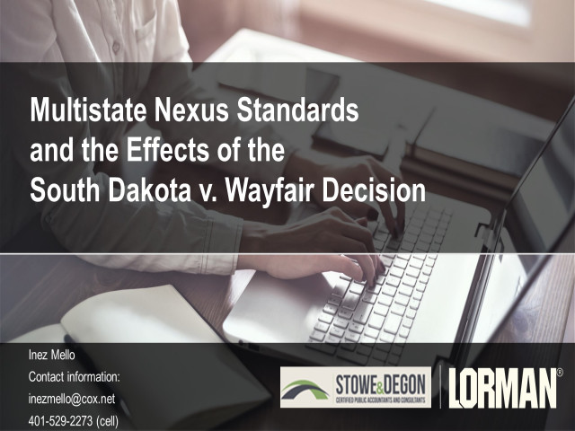 Multistate Nexus Standards and the Effects of the South Dakota v. Wayfair Decision